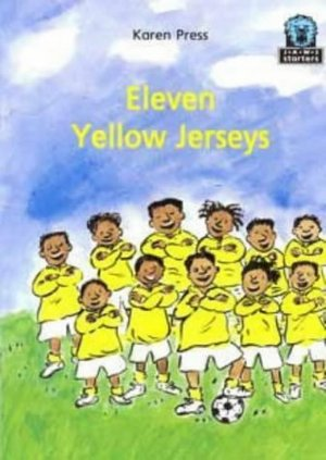 Eleven Yellow Jerseys (Junior African Writers: Starters Level 2)