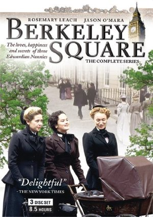 Berkeley Square (The Complete Series)