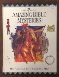 Amazing Bible Mysteries: Incredible but True Stories (Bible World)