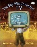 Boy Who Invented TV: The Story of Philo Farnsworth, The