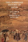 Cambridge History of Japan, Vol. 6: The Twentieth Century (Volume 6), The