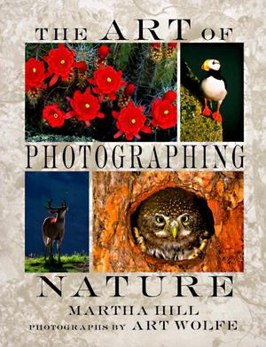 Art of Photographing Nature, The