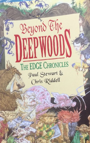Beyond the Deepwoods (The Edge Chronicles 1)