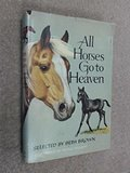 All Horses Go to Heaven