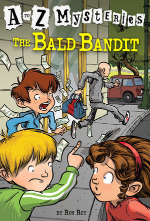 Bald Bandit (A to Z Mysteries, No 3)