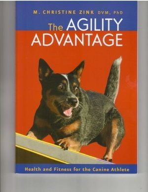 Agility Advantage (health and Fitness for the Canine Athlete), The