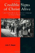Credible Signs of Christ Alive: Case Studies from the Catholic Campaign for Human Development