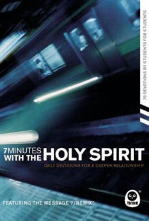 7 Minutes with the Holy Spirit