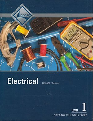 Annotated Instructor's Guide for Electrical Level 1 Trainee Guide, 8/e