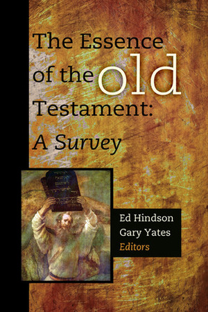 Essence of the Old Testament: A Survey, The