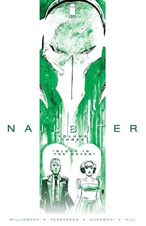 Nailbiter Volume 3: Blood in the Water