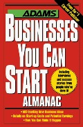Adams Businesses You Can Start Almanac, The  28300