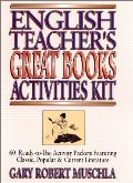 English Teacher's Great Books Activities Kit: 60 Ready-to-Use Activity Packets Featuring Classic, Popular & Current Literature