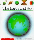 Earth and Sky (First Discovery Books), The