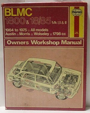 B. L. M. C. 1800 and 18/85 Owner's Workshop Manual