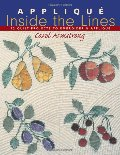 Applique Inside the Lines: 12 Quilt Projects to Embroider and Applique