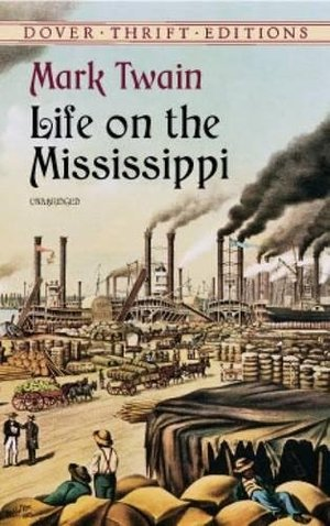 Life on the Mississippi (Dover Thrift Editions)