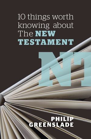 10 Things Worth Knowing about the New Testament - £4.99