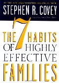 7 Habits of Highly Effective Families, The