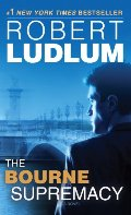 Bourne Supremacy (Bourne Trilogy, Book 2), The