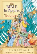 Bible in Pictures for Toddlers, The