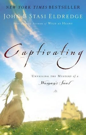 Captivating: Unveiling the Mystery of a Woman's Soul  (2 DVD 3 Leader's Guide 4 Study Guides & 5 Books Available)