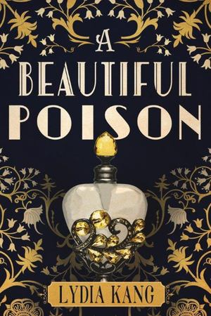 Beautiful Poison, A