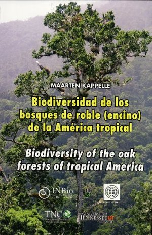 Biodiversidad De Los Bosques De Roble (Encino) De La América Tropical / Biodiversity of the Oak Forests of Tropical America