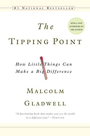 Tipping Point: How Little Things Can Make a Big Difference, The