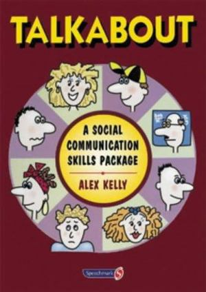 Talkabout: A Social Communication Skills Package (1996) Kelly A [CONTACT SJOG LIBRARY TO BORROW]