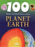 100 Things You Should Know About Planet Earth