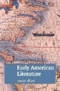 Cambridge Introduction to Early American Literature, The