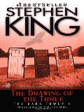 Drawing of the Three (The Dark Tower, Book 2), The