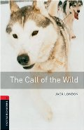 Call of the Wild: 1000 Headwords (Oxford Bookworms ELT), The