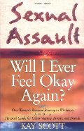 Sexual Assault: Will I Ever Feel Okay Again?