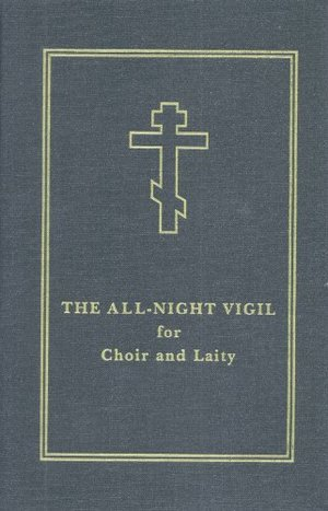All-Night Vigil: for Choir and Laity, The