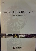 Korean Arts & Lifestyle 3: The Life of Koreans