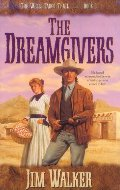 Dreamgivers (Wells Fargo Trail, Book 1), The