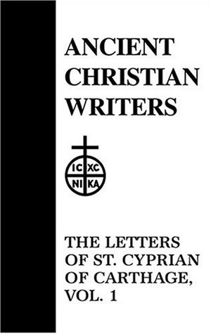 Ancient Christian Writers 47. The Letters of St. Cyprian Vol.4