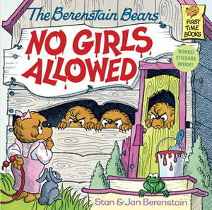 Berenstain Bears No Girls Allowed, The