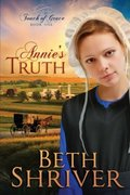 Annie's Truth (Touch of Grace, Book 1)