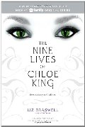 Nine Lives of Chloe King: The Fallen; The Stolen; The Chosen, The