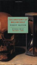 Anatomy Of Melancholy (NYRB Classics), The