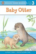 Baby Otter (Penguin Young Readers, Level 3)