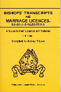 Bishops' Transcripts and Marriage Licences, Bonds and Allegations: A Guide to Their Location and Indexes (Gibson guides) (5th ed.)