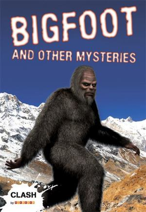 Bigfoot and Other Mysteries