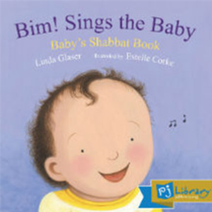 Bim! Sings the Baby Baby's Shabbat Book