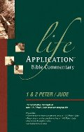 1 & 2 Peter and Jude (Life Application Bible Commentary)