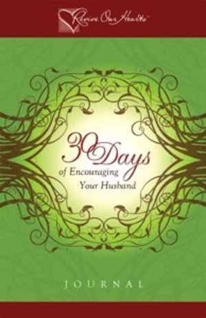 30 Days of Encouraging Your Husband Journal