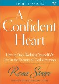 Confident Heart DVD & Book, A: How to Stop Doubting Yourself and Live in the  Security of God's Promises (DVD & Book Available)